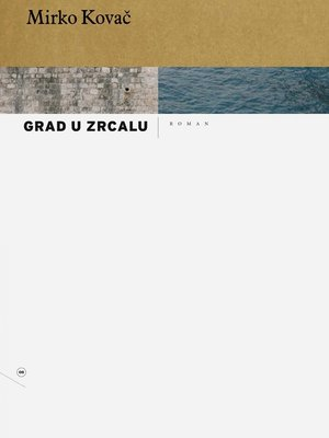 cover image of Grad u zrcalu